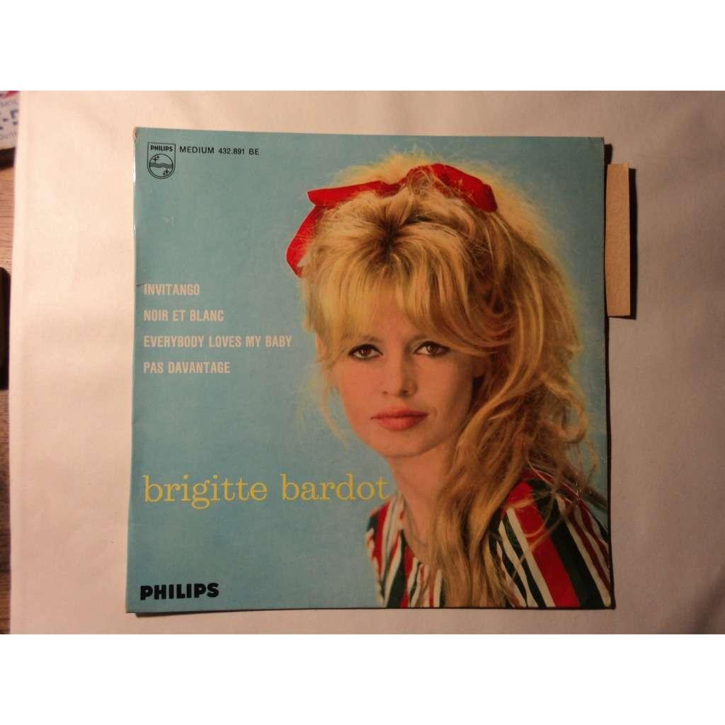 Brigitte Bardot Invitangonoir Et Blanceverybody Loves My Baby Pas Davantage