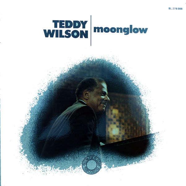 teddy wilson Moonglow