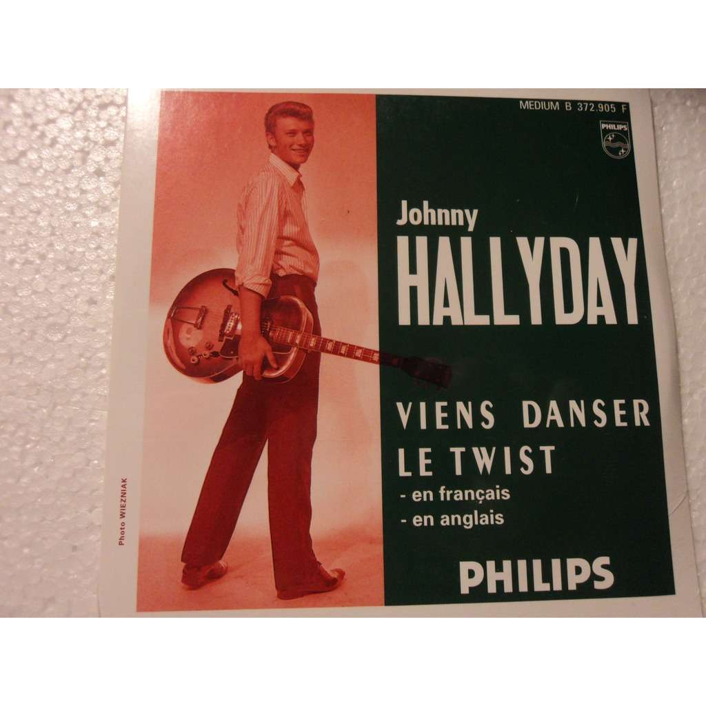 JOHNNY HALLYDAY JOHNNY HALLYDAY VIENS DANSER LE TWIST