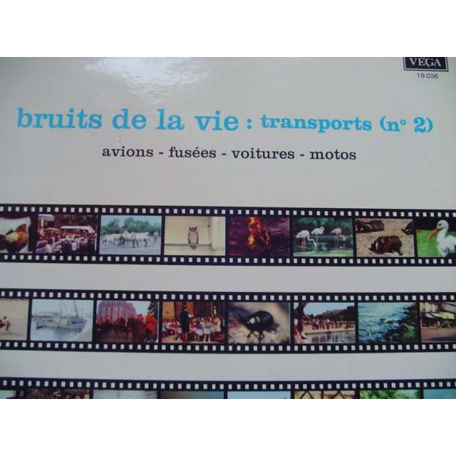 Audio-Camera Bruits De La Vie : Transports (N° 2)