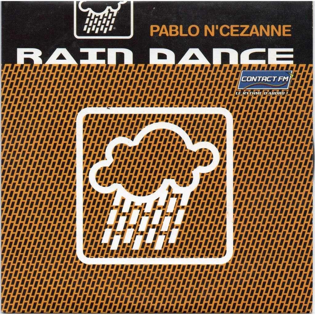 pablo n'cezanne rain dance