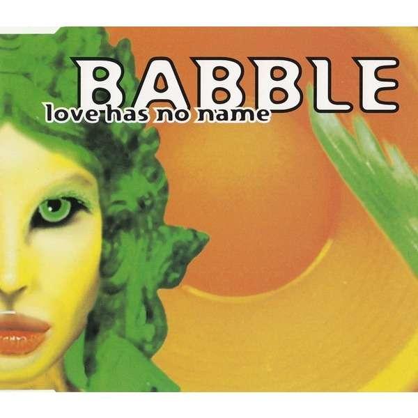 Babble Love Has No Name