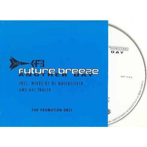 Future Breeze Another Day