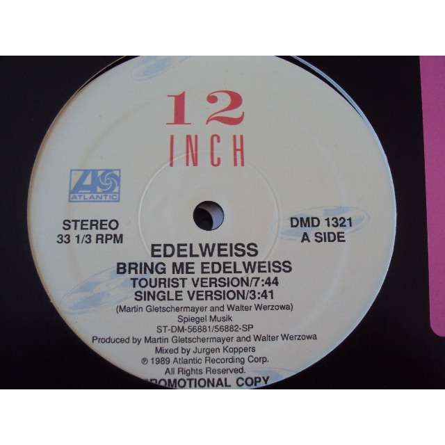 EDELWEISS bring me edelweiss (Tourist version / Single version / Yodel Version / Inzest house) 1989 USA PROMO