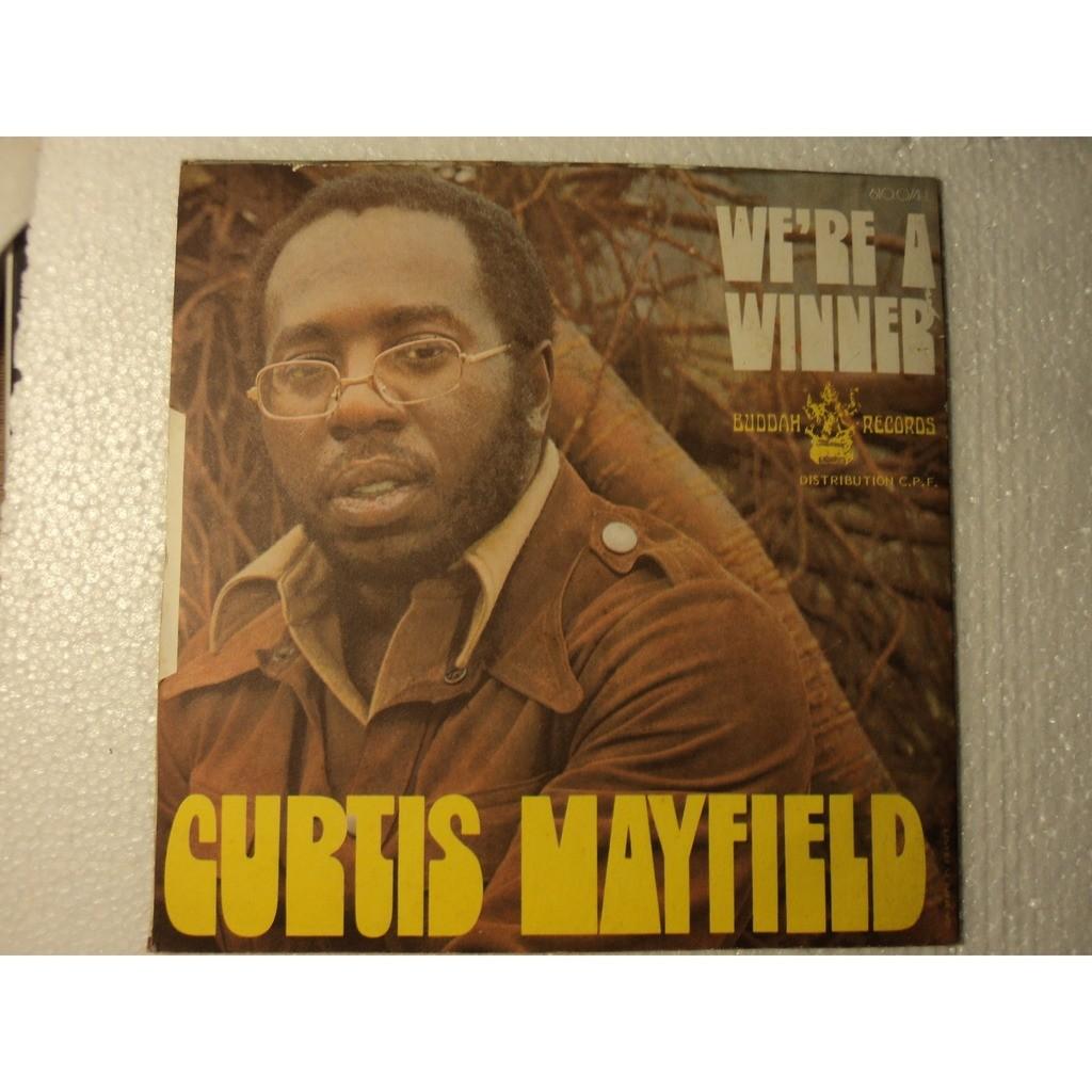 Curtis Mayfield Get Down / We're A Winner