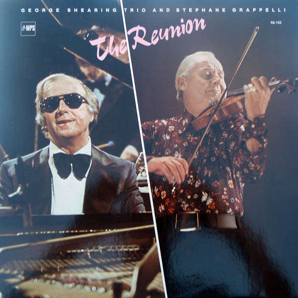 george shearing & Stéphane Grappelli The reunion