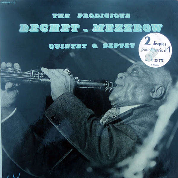 sidney bechet mezz mezzrow The prodigious