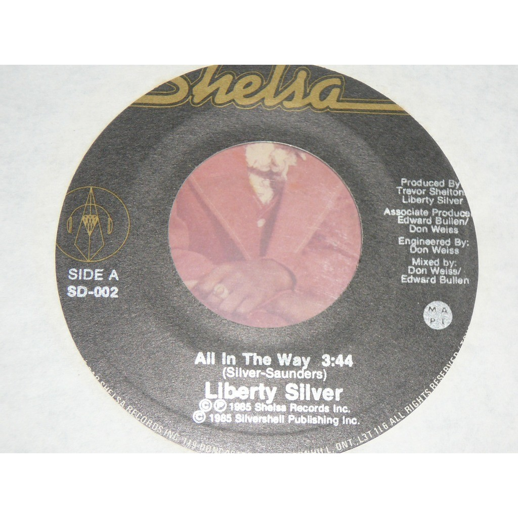 Liberty Silver All In The Way / Somewhere Inside Your Love