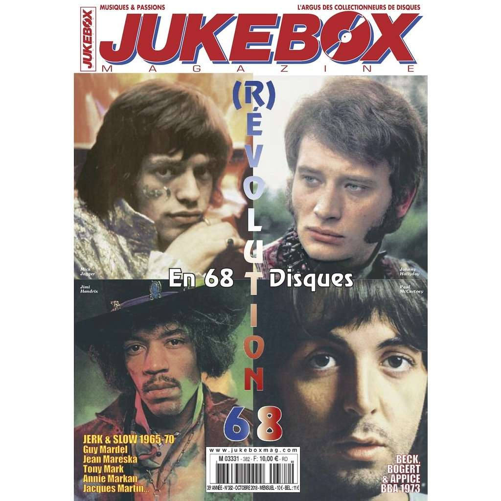 N°382 (OCTOBRE 2018) MICK JAGGER, JOHNNY HALLYDAY, PAUL MCCARTNEY, JIMI HENDRIX MAGAZINE - JUKEBOXMAG.COM