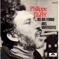 CLAY PHILIPPE dis ma femme / mes universites