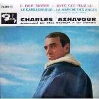 AZNAVOUR CHARLES IL FAUT SAVOIR