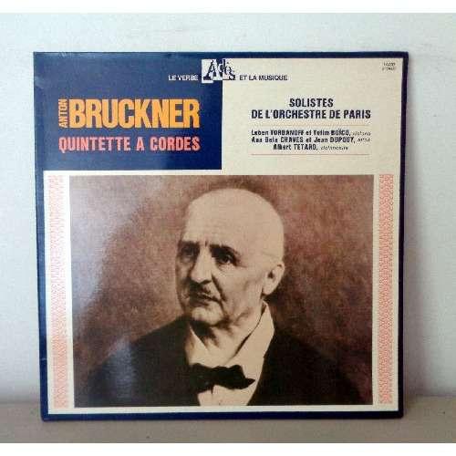 LUBEN YORDANOFF & QUATUOR DE L'ORCHETRE DE PARIS BRUCKNER Quintette a cordes