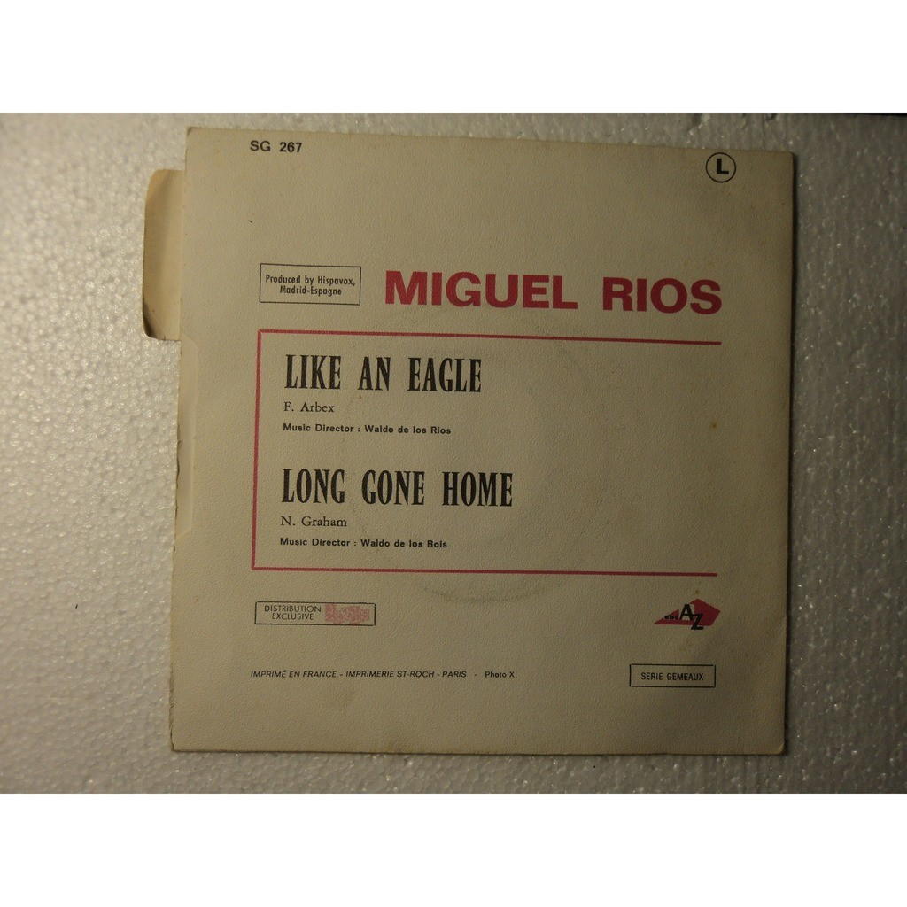 miguel rios like and eagle / long gone home