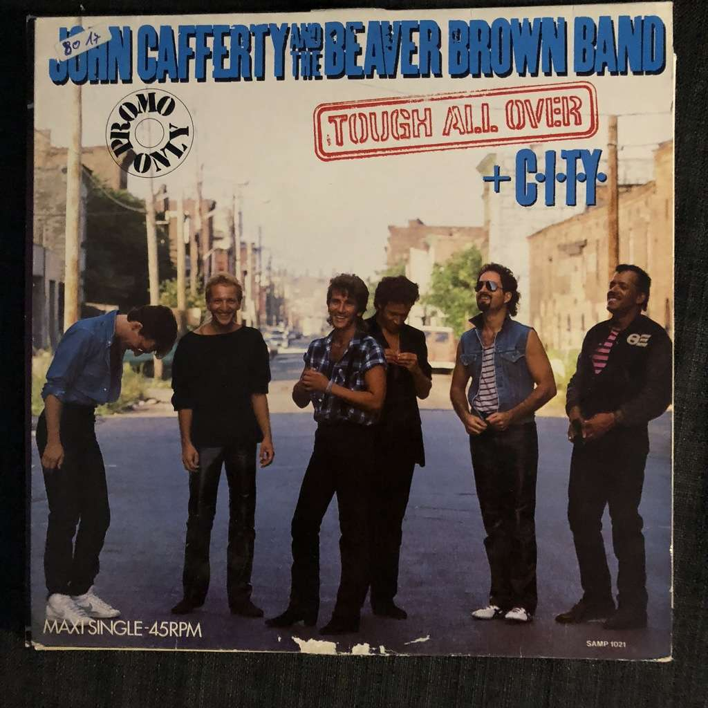 John CAFFERTY And The BEAVER BROWN BAND Tough All Over (hors commerce)