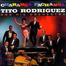 TITO RODRIGUEZ CHARANGA PACHANGA