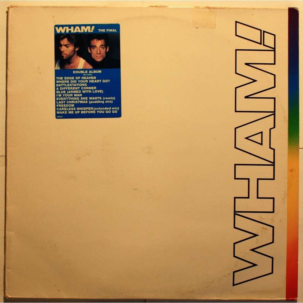 Wham! The final