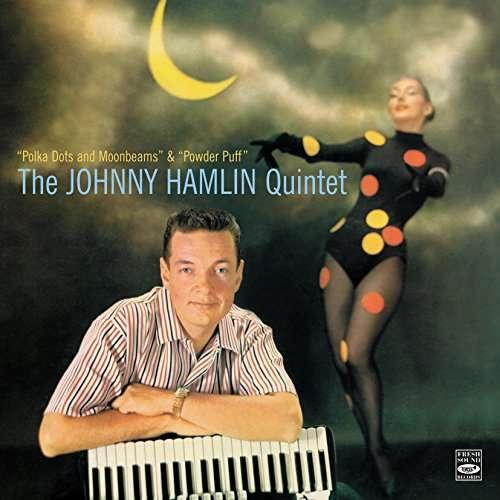 The Johnny Hamlin Quintet Polka Dots And Moonbeams & Powder Puff