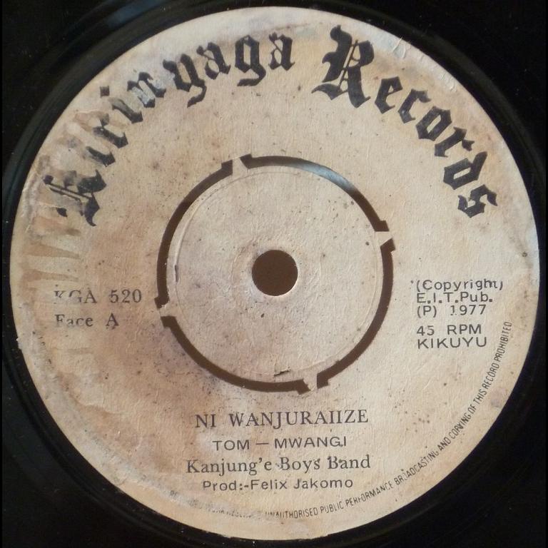 KANJUNGE BOYS BAND Ni wanjuraiize / Regret [unreadable] nyambura