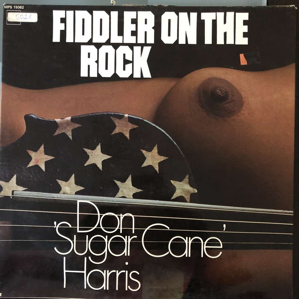 Don 'Sugar Cane' Harris Fiddler On The Rock (NUDE COVER)