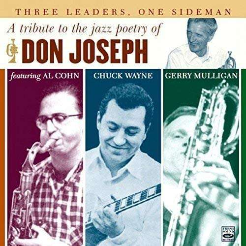 Al Cohn, Chuck Wayne, Gerry Mulligan, Don Joseph A Tribute To The Jazz Poetry Of Don Joseph