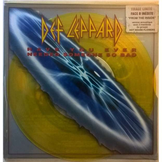 DEF LEPPARD HAVE YOU EVER NEEDED SOMEONE SO BAD / from the inside -vinyl color yellow-