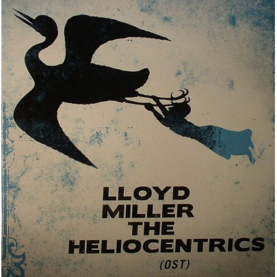 Lloyd Miller & The Heliocentrics s/t