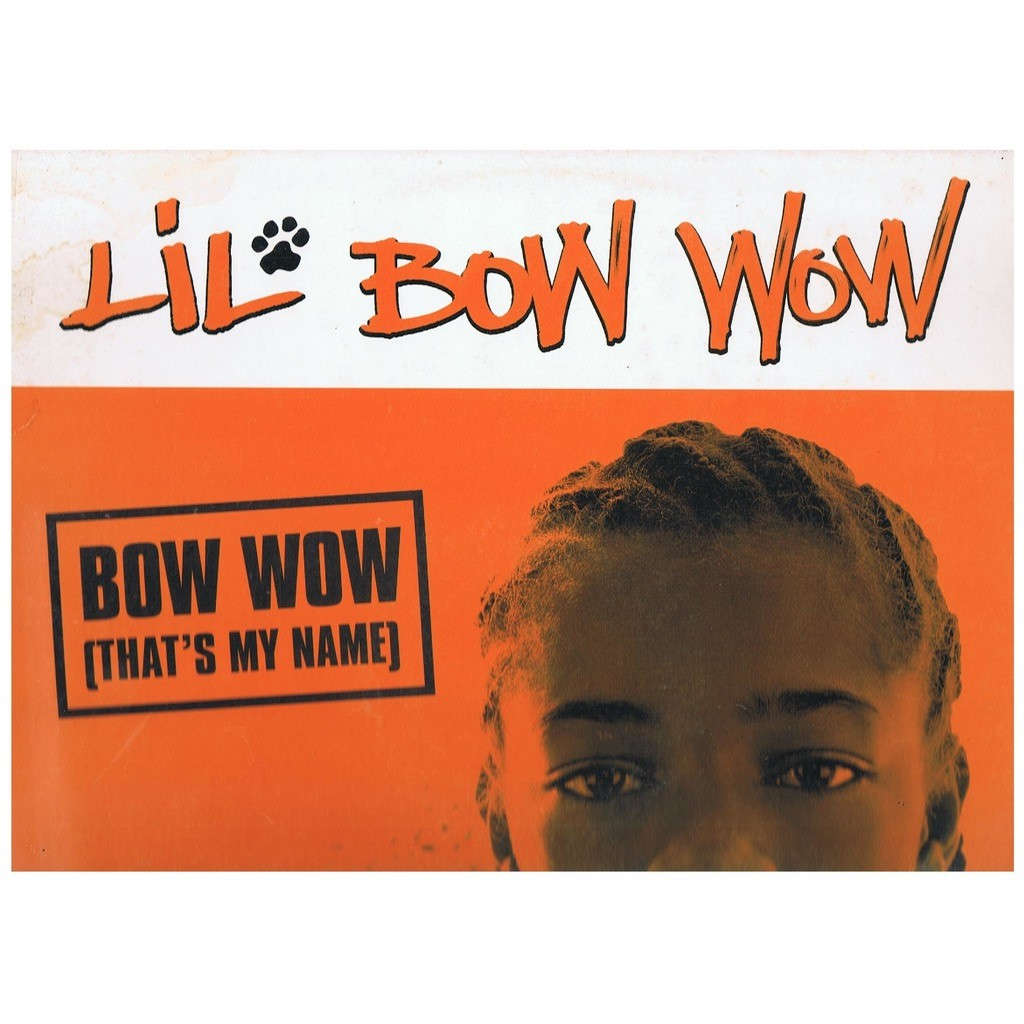 LIL BOW WOW BOW WOW (THAT'S MY NAME)