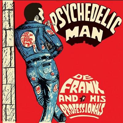 De Frank & His Professionals Psychedelic Man