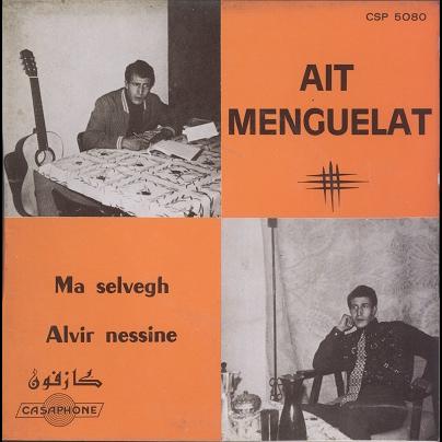 Ait Menguellet Ma Selvegh / Alvir nessine