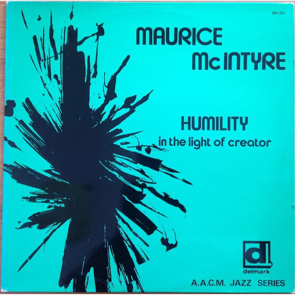 Maurice McIntyre Leo Smith John Stubblefield ... Humility In The Light Of Creator