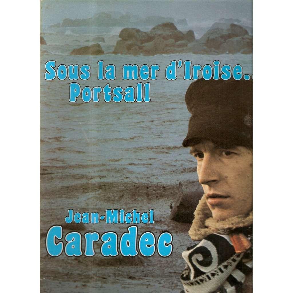 CARADEC Jean-Michel SOUS LA MER D'IROISE - PORTSALL