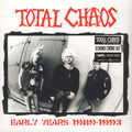 TOTAL CHAOS - Early Years 1989-1993 (lp) Ltd Edit Rsd -Italy - LP