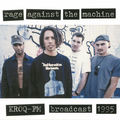 RAGE AGAINST THE MACHINE - KROQ-FM Broadcast 1995 (lp) - LP