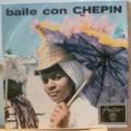 ORQUESTA CHEPIN - Mujeres de San Fernando / Descarga de Calis y Chepin / Diez centavos le cobro yo / Ciudad primada - 7inch (EP)