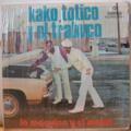 KAKO , TOTICO Y EL TRABUCO - La maquina y el motor - LP