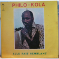 PHILO-KOLA - Elle fait semblant - LP