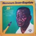 NEMOURS JEAN BAPTISTE - 25Šme anniversaire du rythme compas direct 1955-1980 - LP