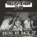 OPERATION IVY - Bring Me Back Up Live from KSPC Radio,Pomona,CA March 17th,1988-FM Broadcast (lp) - LP