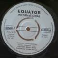 EQUATOR SOUND BAND - Tusishike yanayosemwa / Uzee ugonjua mbaya - 7inch (SP)