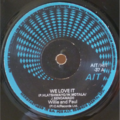 WILLIE AND PAUL - We love it vocal & instrumental - 7inch (SP)