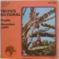 TROPICS NATIONAL - Uhalifu / Mpendwa ngala - 7inch (SP)