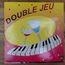 double jeu - double jeu - LP