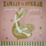 Zamaan Ya Sukkar (various) - Exotic Love Songs and Instrumentals from the Egyptian 60's - LP