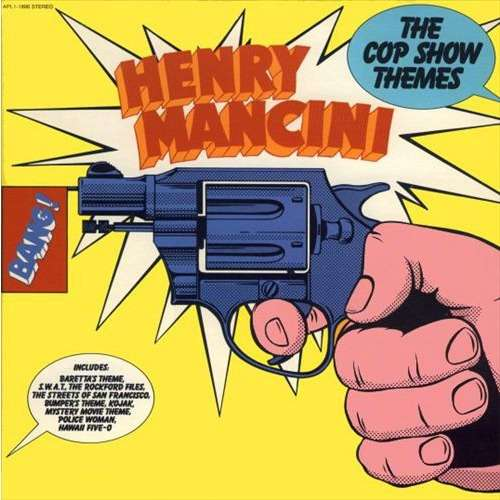 Henry Mancini And His Orchestra The Cop Show Themes