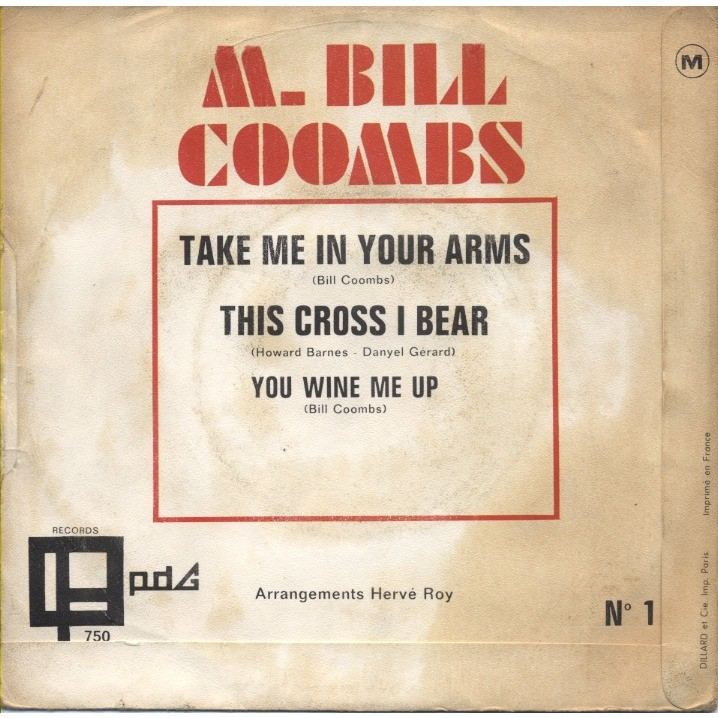 M. BILL COOMBS take me in your arms / this cross I bear (Danyel Gérard) / you wine me up - arrangements: Hervé Roy
