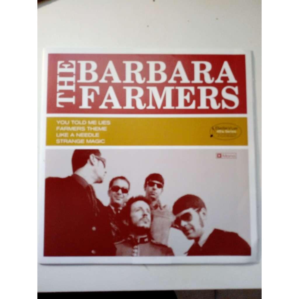 The Barbara Farmers The Barbara Farmers