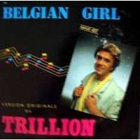 TRILLION belgian girl - 2mix