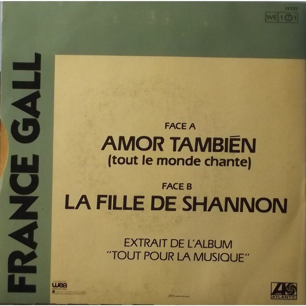 france gall amor tambien (tout le monde chante) / la fille de shannon
