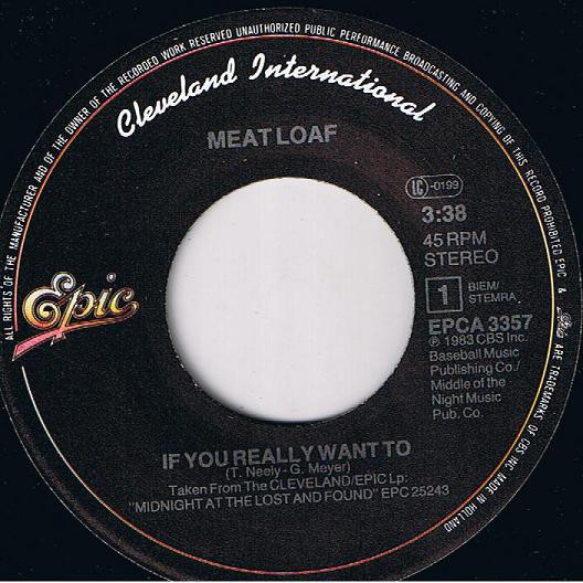 Meat Loaf If You Really Want To / Keep Driving