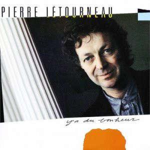 Letourneau, Pierre y'a du bonheur